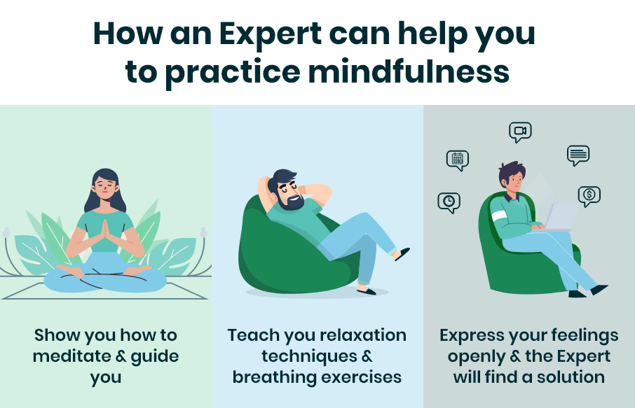 How an Expert can help you to practice mindfulness