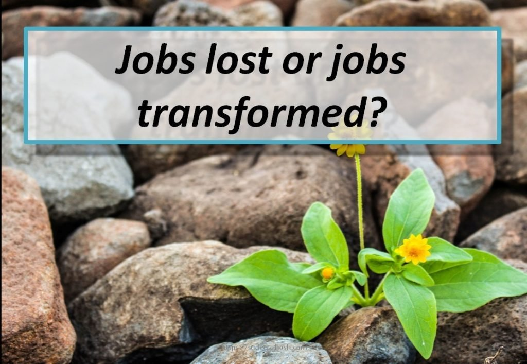 Jobs lost or transformed?